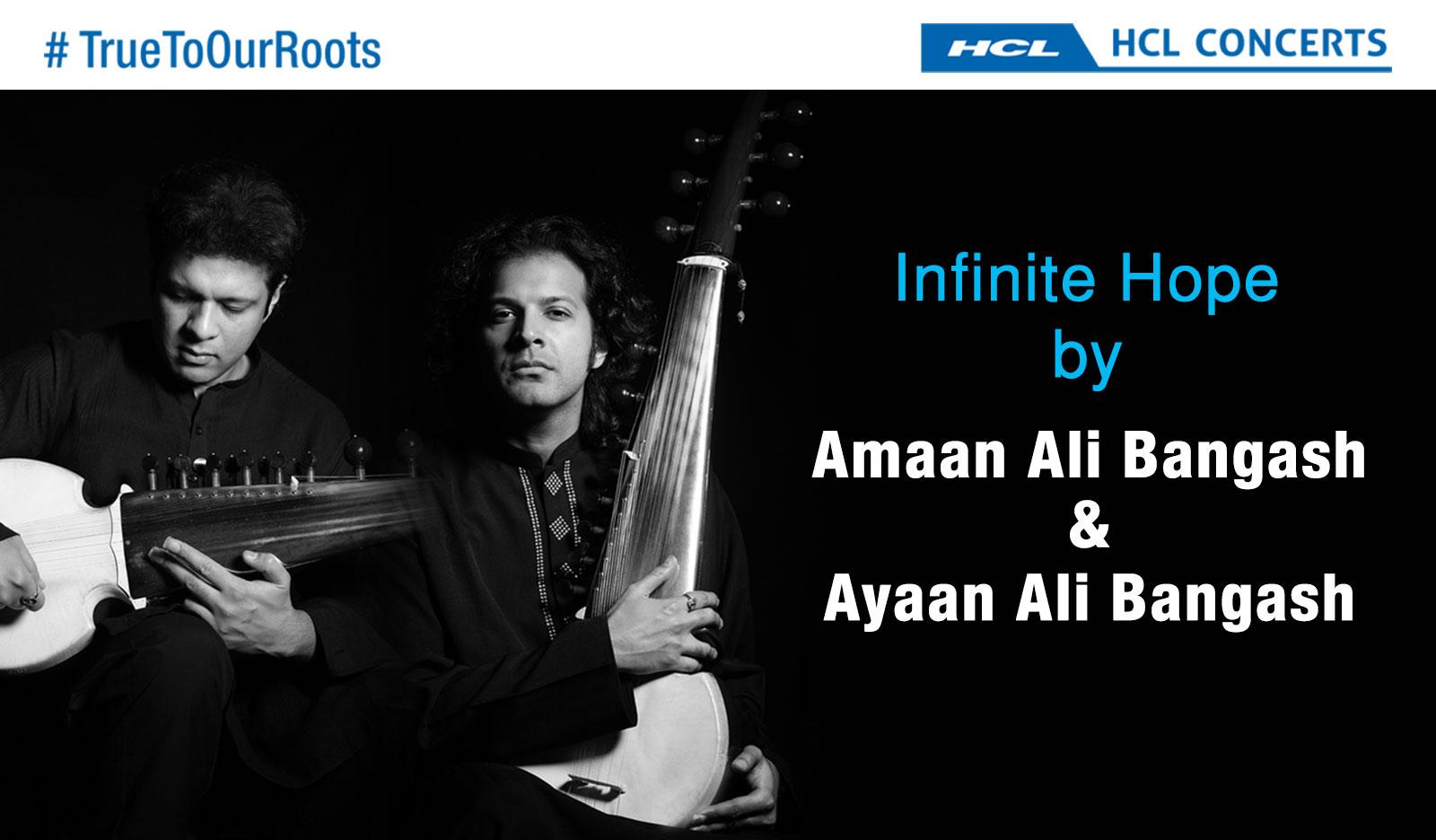 Infinite Hope feat. Sarod maestros Amaan and Ayaan Ali Bangash (Fusion Concert)